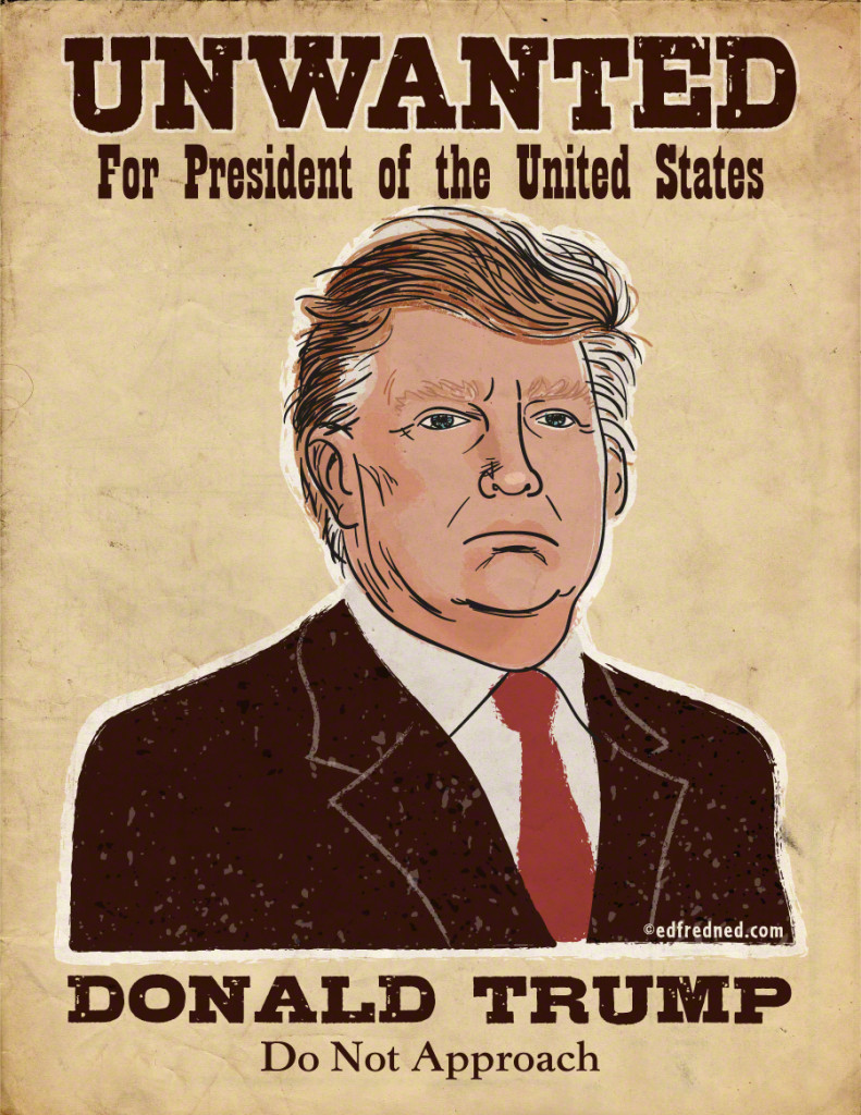 Donald Trump is Unwanted: An Editorial Poster
